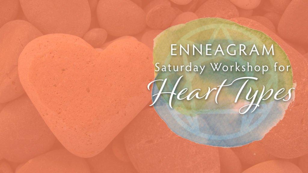 Enneagram Heart-Centered Saturday Workshop – 12.8.18