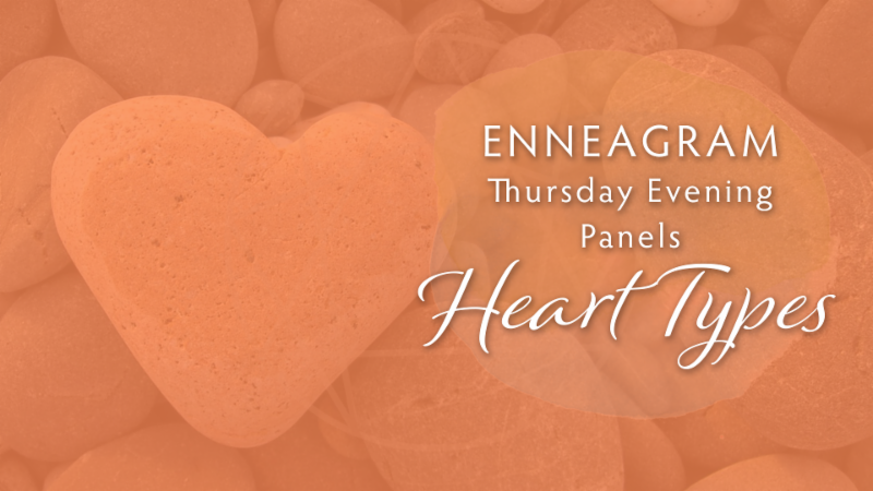 Enneagram Thursday Evening Panel Series: Heart Types – Type Three
