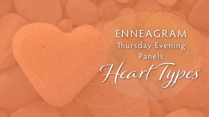 Enneagram Thursday Evening Panels : Heart Type 4